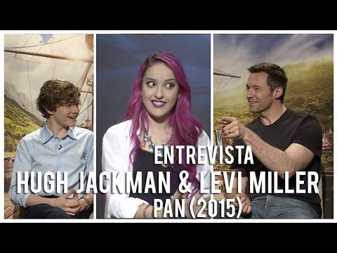 Hugh Jackman & Levi Miller: Entrevista | Interview Pan (2015) | LasPalabrasDeFa