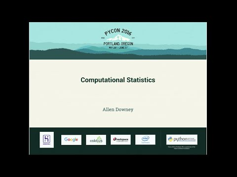 Allen Downey - Computational Statistics - PyCon 2016
