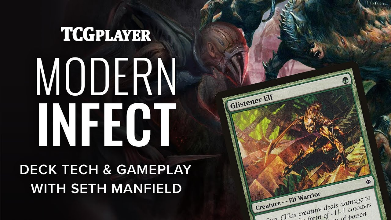mtg modern infect seth manfield youtube