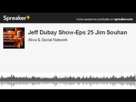 Jeff Dubay Show-Eps 25 Jim Souhan (made with Spreaker)