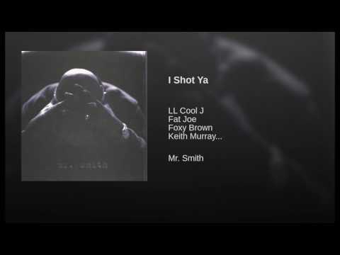 I Shot Ya
