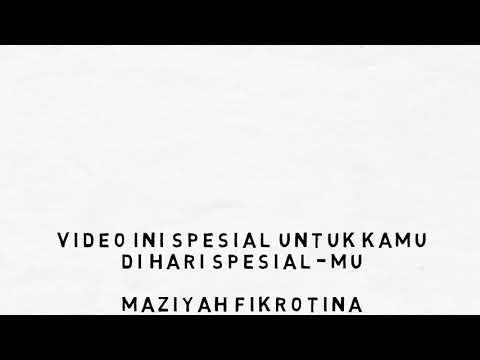 Vagetoz Selamat Ulang Tahun ~ Maziyah Fikrotina