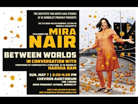 Between Worlds - A Conversation with Mira Nair: The 5th Sarah Kailath Memorial Lecture