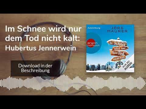 Im Schnee wird nur dem Tod nicht kalt YouTube Hörbuch Trailer auf Deutsch