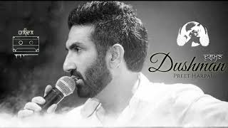 Dushman || Preet Harpal || Full Audio || OldIsGold || Punjabi Sad Song