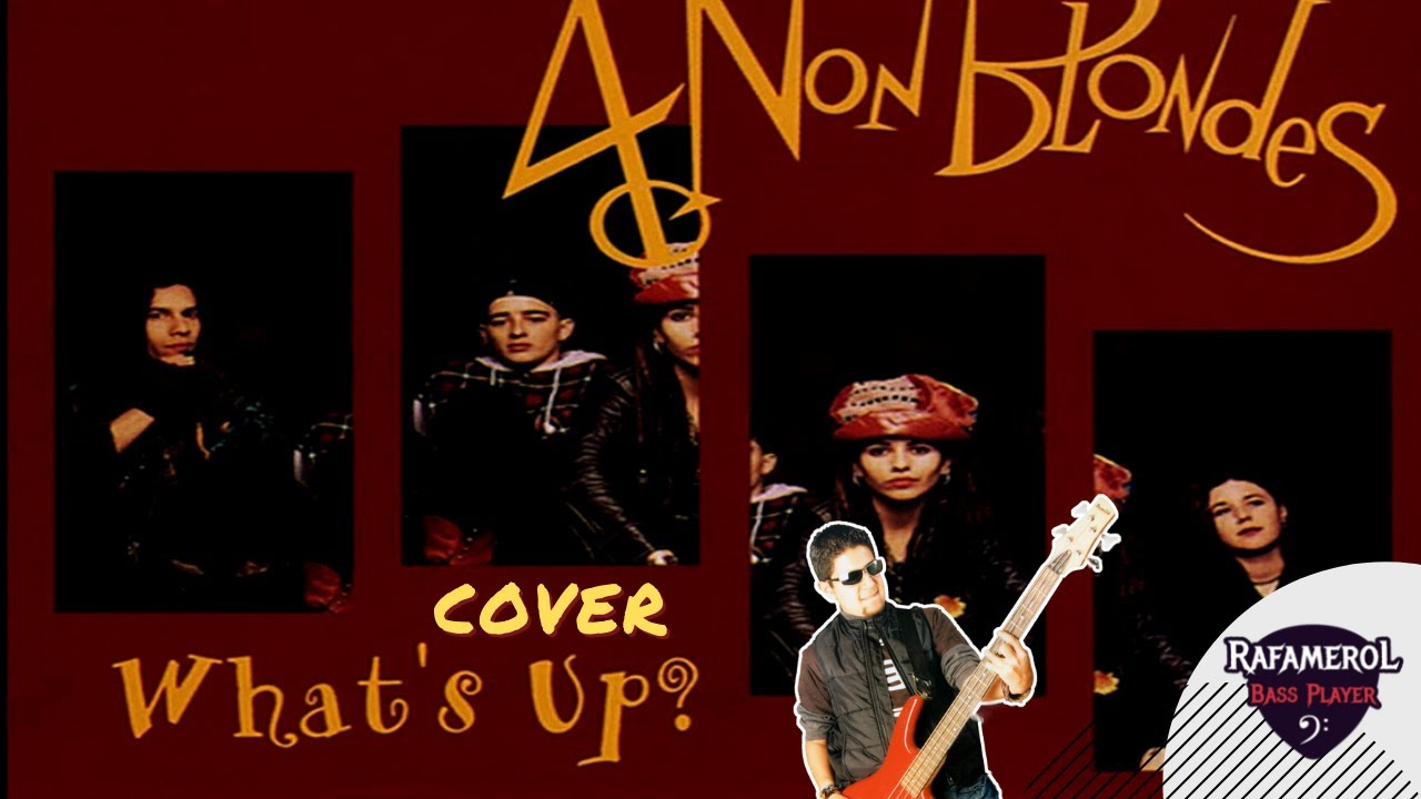 Four 4 Non Blondes - What's up (Bandhub Cover)