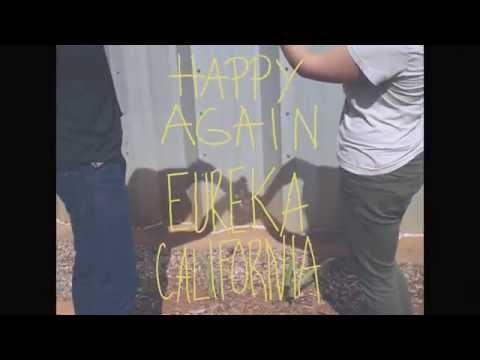 """Eureka California """"Happy Again"""""""