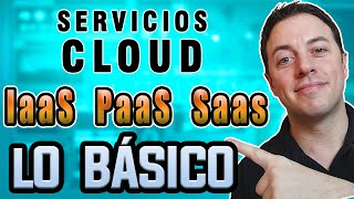 📌CLOUD COMPUTING ¿Qué es IaaS, PaaS y Saas? | Modelos de Servicio Cloud cмотреть видео онлайн бесплатно в высоком качестве - HDVIDEO