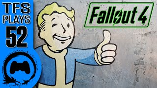 TFS Plays: Fallout 4 - 52 -