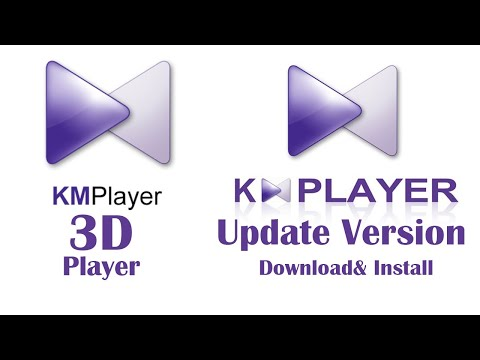 Download KMPlayer Update Version And Install For Windows & Mac