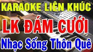 Karaoke Liên Khúc Đám Cưới Hay Nhất 2019 | Nhạc Sống Thôn Quê Karaoke Organ Đặc Biệt | Hiếu Organ