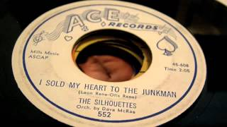 The Silhouettes - I Sold My Heart To The Junkman 45 rpm!