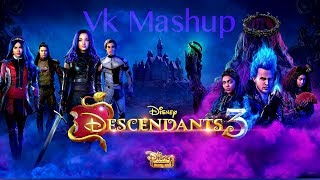Descendants 3 - VK Mashup (Lyrics)