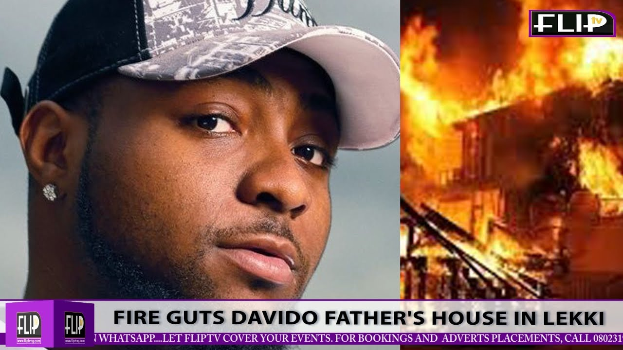 FIRE GUTS DAVIDO'S FATHER'S HOUSE IN LEKKI