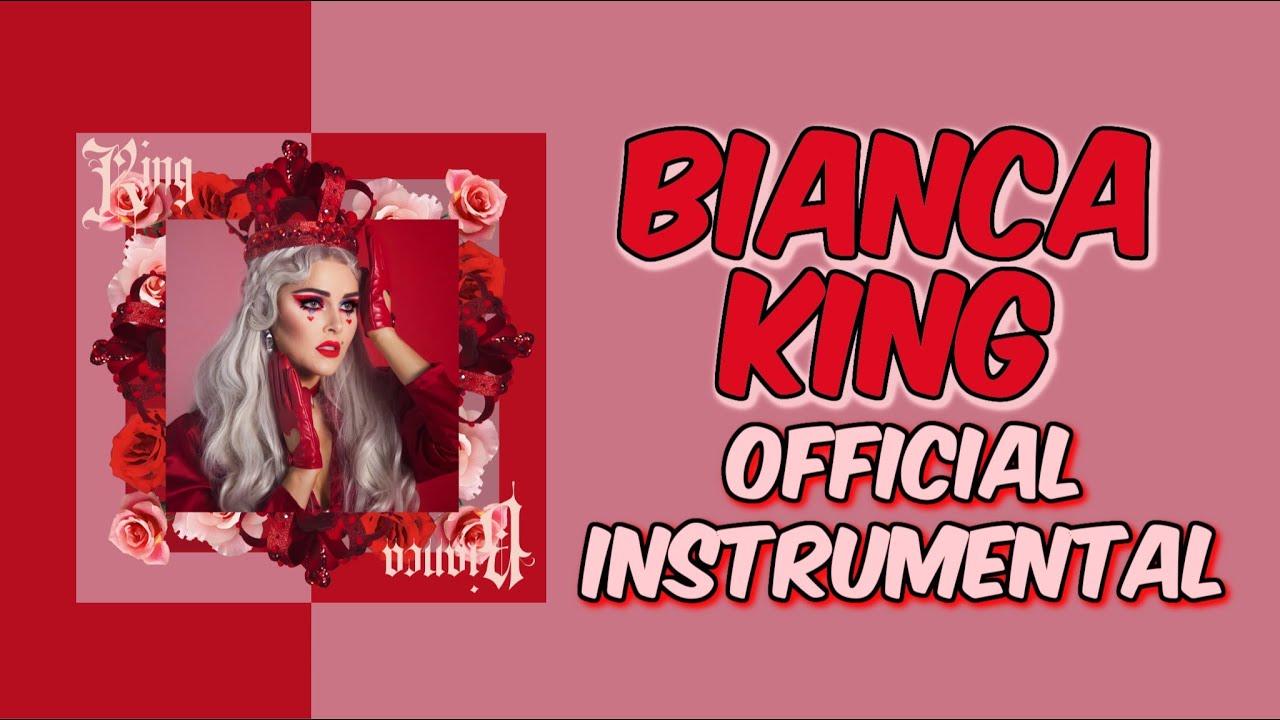 Bianca - King (Official Instrumental/Karaoke)