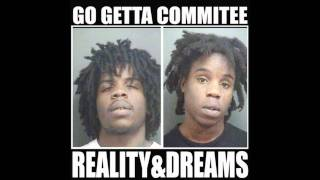 Go Getta Commitee Reality & Dreams: 01 No Mercy