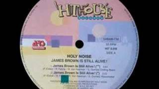 Holy Noise - James Brown Is Still Alive (Reanimated Remix) [1991]