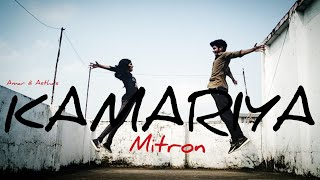 Kamariya song dance video | Darshan Raval | Mitron | Dance Choreography