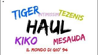HAUL #23 Tezenis, Tiger, Intimissimi, kiko e Mesauda || IlmondodiGiò 94♡