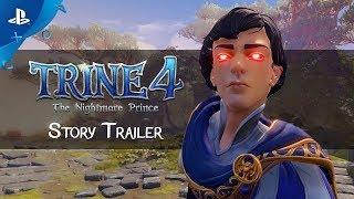 Trine 4: The Nightmare Prince - Story Trailer | PS4