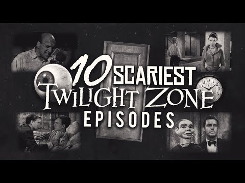 10 Scariest Twilight Zone Episodes