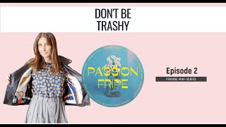 Vintage Mini-Series Episode 2 - Passion Fripe