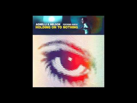 Agnelli and Nelson - Holding On To Nothing (Paul van Dyk ...