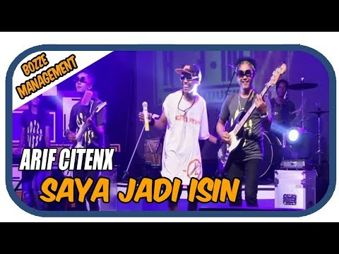SAYA JADI ISIN - ARIF CITENX [ OFFICIAL MUSIC VIDEO ]