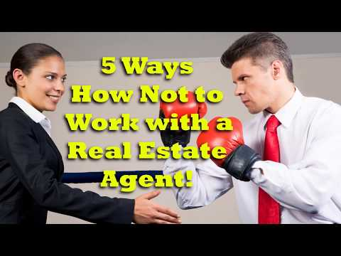 5-ways-how-not-to-work-with-a-real-estate-agent!