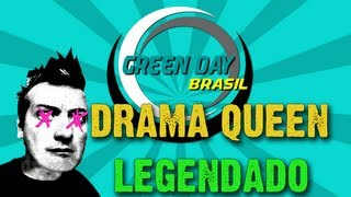 Green Day - Drama Queen Legendado PT-BR [HD]