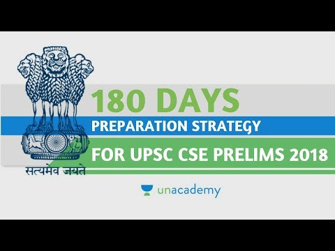 180 Days Preparation Strategy for UPSC CSE Prelims 2018