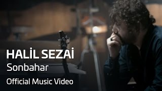 Halil Sezai - Sonbahar (Official Video) 2017 Video