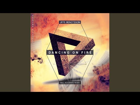 Dancing On Fire (Uffe Bengtsson & Thessla's Extended Mix)