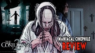 The Conjuring 2 Movie Review – Maniacal Cinephile