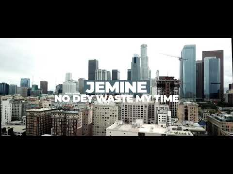 jemine---nodey-waste-my-time(official-video)