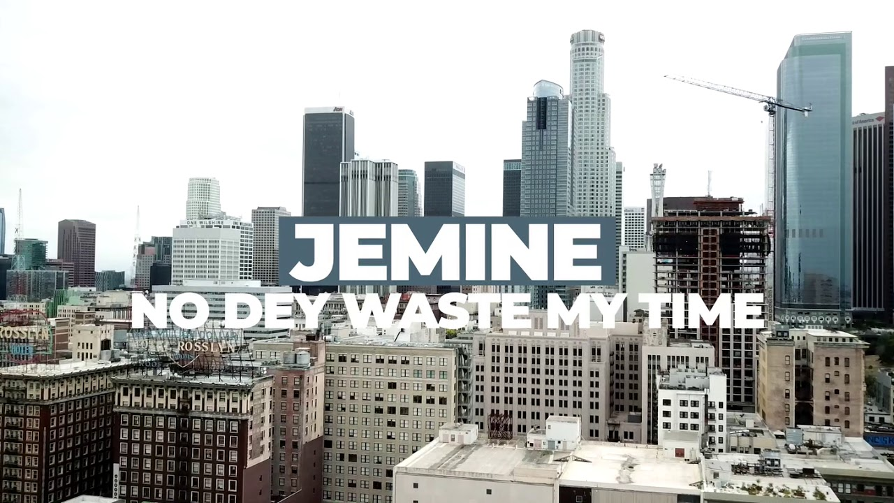 Download Jemine - NoDey waste my time(Official Video)