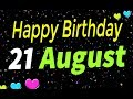 21 August Special New Birthday Status Video, happy birthday wishes, birthday msg quotes जन्मदिन