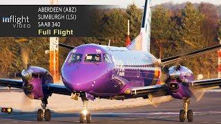 Loganair Full Flight   Aberdeen to Shetland-Sumburgh   Saab 340 (with Live Map)