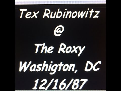 Tex Rubinowitz at The Roxy - Wash DC 12-16-87