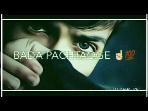 pachtaoge-whatsapp-status-video-|-bada-pachtaoge-song-status-|-pachtaoge-avee-player-status-video