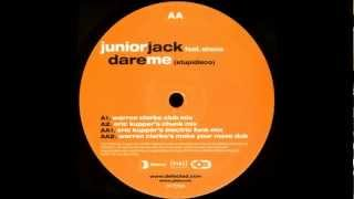 Junior Jack ft. Shena ‎- Dare Me (Stupidisco) (Warren Clarke Club Mix)
