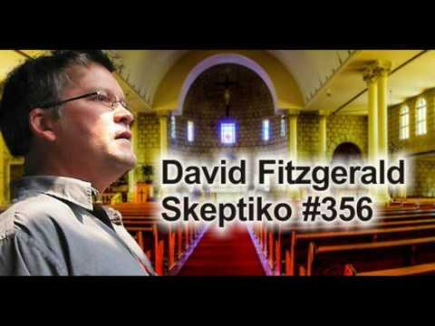 David Fitzgerald Spots Christian Myths, Misses Atheist Myths |356|