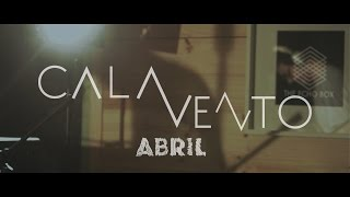 Cala Vento - Abril (Live at The Echo Box)