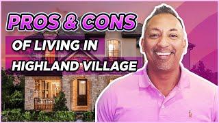 Living in Highland Village, Texas - Pros \u0026 Cons