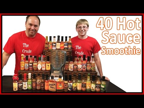 40 Hot Sauce Smoothie : Crude Brothers