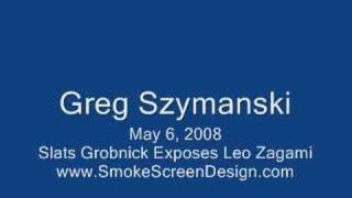 Leo Zagami Exposed by Greg Szymanski and Slats Grobnick