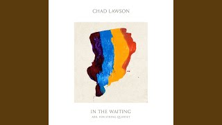 Play In the Waiting - Arr. By Geoff Lawson for String Quartet