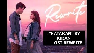 "Download ""Katakan"" by Kikan - OST Rewrite"