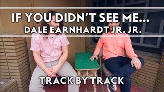 Dale Earnhardt Jr. Jr. - If You Didn