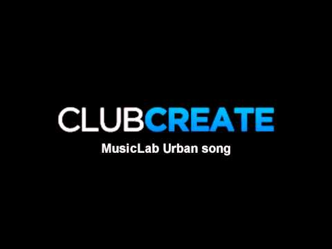 ClubCreate MusicLab Urban song